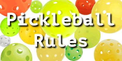 The rules of pickleball